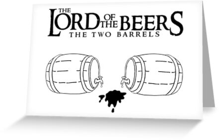 Lord of the Beers - The Two Barrels by fsmooth