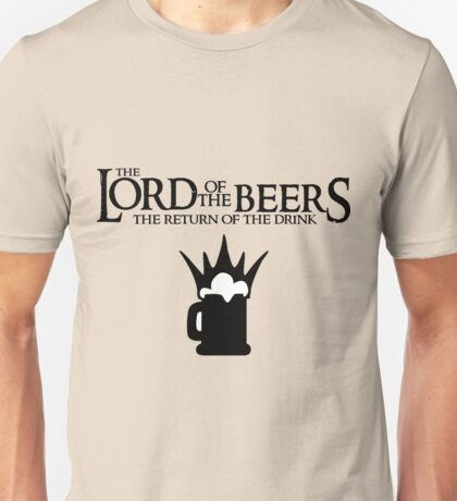 Lord of the Beers - Return of the Drink Unisex T-Shirt