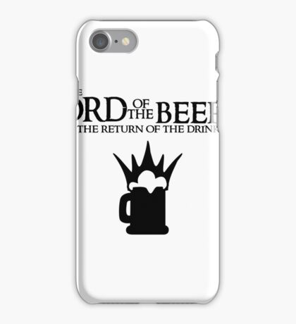 Lord of the Beers - Return of the Drink iPhone Case/Skin