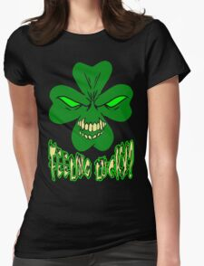 Feeling Lucky? Womens Fitted T-Shirt