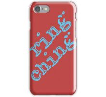 Ring Ching iPhone Case/Skin