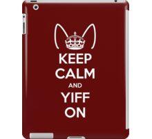 Keep Calm and Yiff On iPad Case/Skin