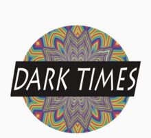 Dark Times Trippy Logo by traaavz