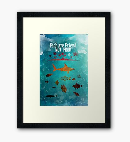 Fish are friend not food poker Framed Print
