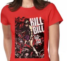 kill a go-go Womens Fitted T-Shirt