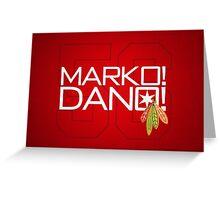 Marko! Dano! Greeting Card