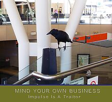 Mind Your Own Business Reminder Station by Robert Phillips
