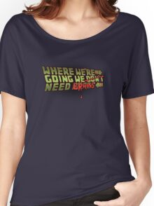 We Don't Need Roads Women's Relaxed Fit T-Shirt