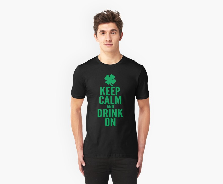 Keep Calm and Drink On by teetties
