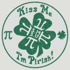 Kiss Me I'm Pirish by MudgeStudios