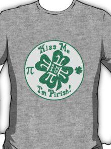 Kiss Me I'm Pirish T-Shirt