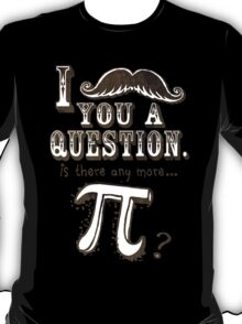 Funny Moustache Pi Day T-Shirt
