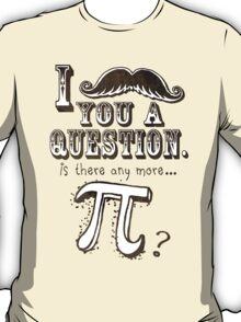 Funny Moustache Pi Day T-Shirt