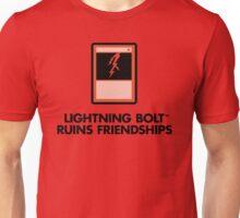 Lightning Bolt Ruins Friendships Unisex T-Shirt