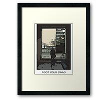 I got your swag Framed Print
