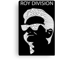Roy Division Canvas Print