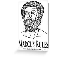 Marcus Rules Greeting Card
