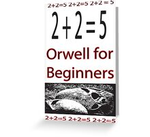 Orwell for Beginners  Greeting Card