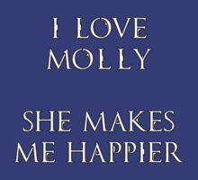 Molly makes me happier by picky62version2
