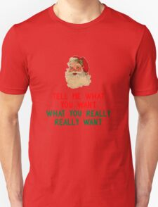 TELL ME WHAT YOU WANT,  T-Shirt