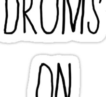 PLAY DRUMS ON BUMS Sticker