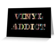 Vinyl Addict Greeting Card