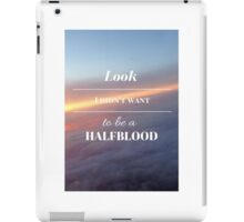 Look, I didn't want to be a Halfblood- Percy Jackson- Purple Sky iPad Case/Skin