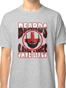 Beards Save Lives Classic T-Shirt