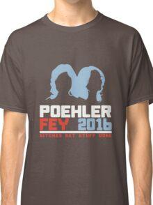 Poehler Fey 2016 funny nerd geek geeky Classic T-Shirt