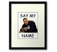 Say My Name - DJ Khaled Framed Print