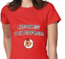 Chicken Whisperer Womens Fitted T-Shirt