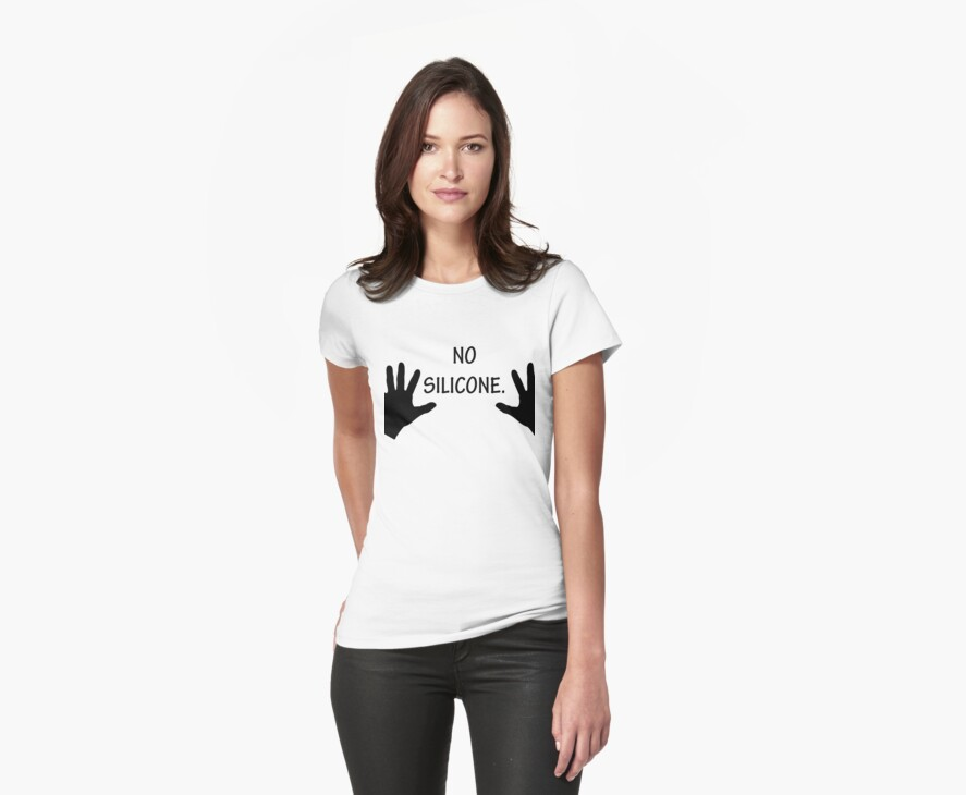 No Silicone Breasts Funny Female T-Shirt by CroDesign