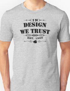 In Design WeTrust Unisex T-Shirt
