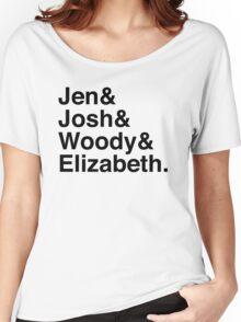 Jen & Josh & Woody & Elizabeth. Women's Relaxed Fit T-Shirt