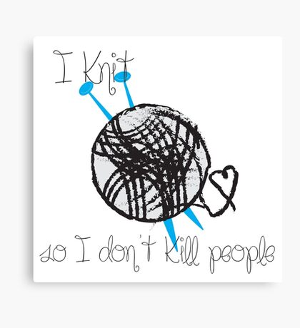 I Knit Canvas Print