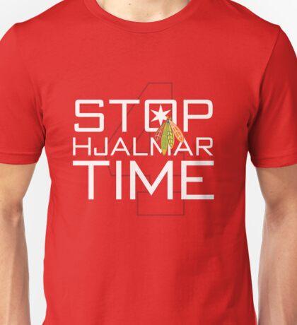 Stop, Hjalmar Time Unisex T-Shirt