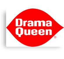 Drama Queen - Dairy Queen parody Canvas Print