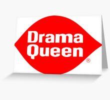 Drama Queen - Dairy Queen parody Greeting Card