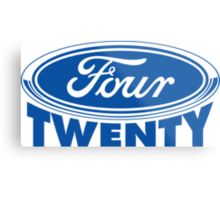 Four Twenty - Ford parody Metal Print