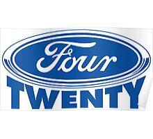 Four Twenty - Ford parody Poster
