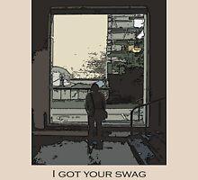 I got your swag Unisex T-Shirt