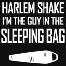 Harlem Shake Sleeping Bag by jezkemp