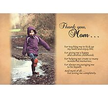Thanks for the Happy Childhood (Mother's Day Card) Photographic Print