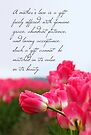 The Gift of a Mother's Love (Card) by Tracy Friesen