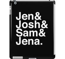 Jennifer & Josh & Sam & Jena. (inverse) iPad Case/Skin