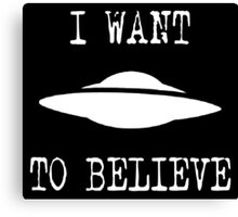 X-Files - I Want To Believe (white text) Canvas Print