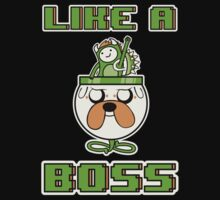 Like a Boss by beware1984