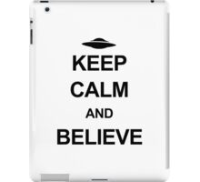 X-Files: Keep Calm and Believe (black text) iPad Case/Skin