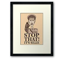 Stop That! Framed Print