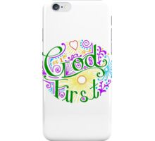 God First All the Time iPhone Case/Skin
